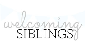 Welcoming Siblings